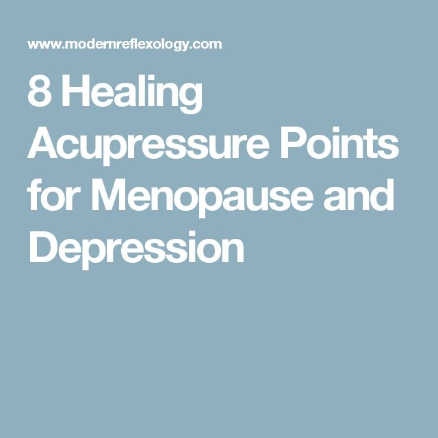 8 Healing Acupressure Points for Menopause and Depression