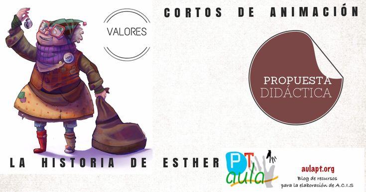 ENSEÑANDO VALORES - LA HISTORIA DE ESTHER - PROPUESTA DE TRABAJO