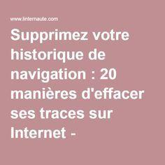 Supprimez votre historique de navigation : 20 manières d'effacer ses traces sur Internet - Linternaute