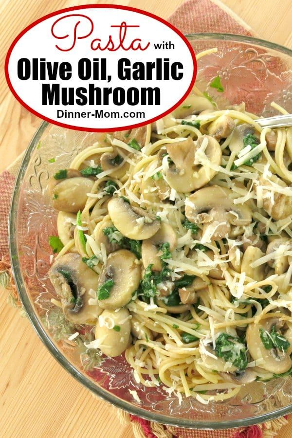 Pasta With Olive Oil Garlic And Mushrooms Recipe Vegetarian