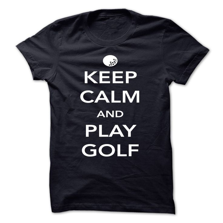 Keep Calm and Play Golf || http://www.sunfrogshirts.com/Keep-Calm-and-Play-Golf-Red-5902317-Guys.html?18304