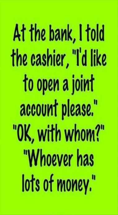 joint account FUNNY QUOTES & SAYINGS Pinterest Funny