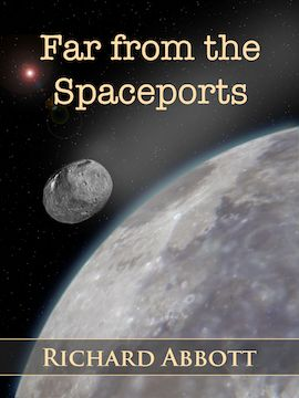 Cover design - Far from the Spaceports, published by Matteh Publications $2.99