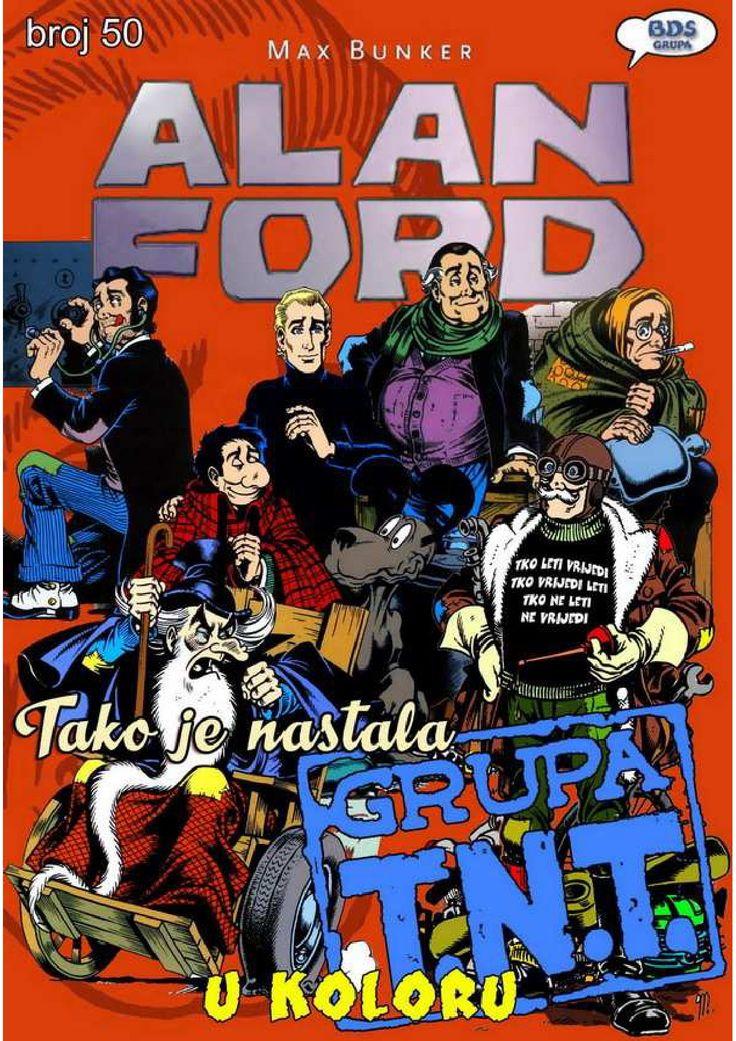 Alan Ford - Kako je nastala grupa T.N.T  Alan Ford broj 50 u koloru - Kako je nastala grupa T.N.T