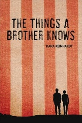 The Things a Brother Knows, Dana Reinhardt Although they have never gotten along well, seventeen-year-old Levi follows his older brother Boaz, an ex-Marine, on a walking trip from Boston to Washington, D.C. in hopes of learning why Boaz is completely withdrawn.
