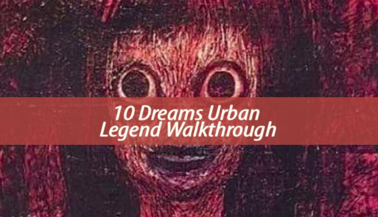 Today, I'll tell you about the 10 dreams urban legend and what to do in case it happens to you too. If you want to get cursed, you are in the right place!