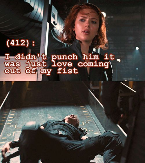 Ah, Black Widow... Nothing says true love like gifting someone with a concussion.