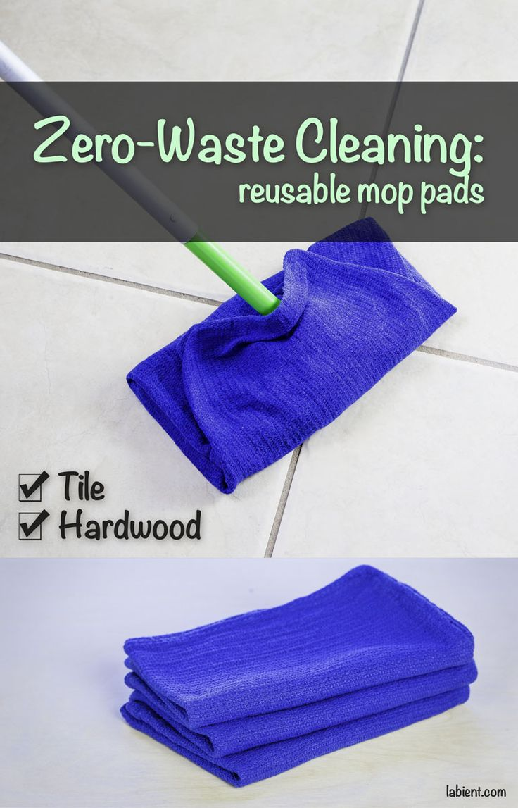 No more single-use mop pads that go into trash. Be creative and use materials at hand! You can reuse old cotton cloths and towels for your floor mopping.