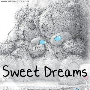 ●•‿✿⁀Taɬɬy Teddy‿✿⁀•● Sweet Dreams