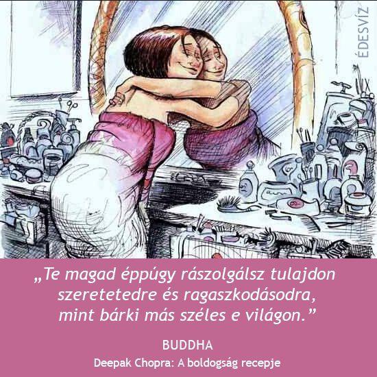 Buddha idézete önmagunk szeretetéről. A kép forrása: Édesvíz Kiadó és Könyvesbolt # Facebook