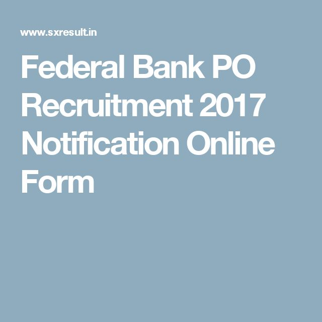 Federal Bank PO Recruitment 2017 Notification Online Form