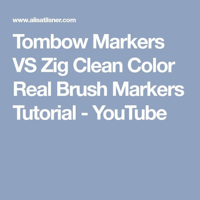 Tombow Markers VS Zig Clean Color Real Brush Markers Tutorial - YouTube
