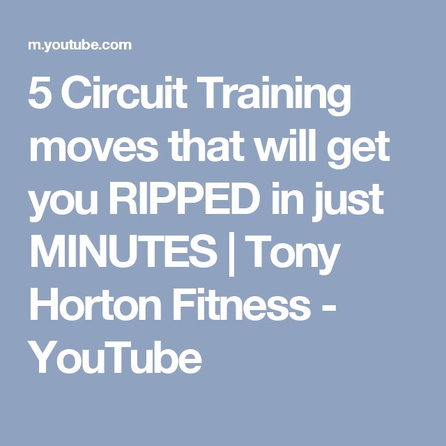 5 Circuit Training moves that will get you RIPPED in just MINUTES   Tony Horton Fitness - YouTube