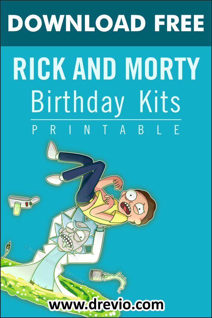 Free Printable Rick And Morty Birthday Party Kits Templates Free And Inspiring Party Kits Free Printable Birthday Invitations Birthday Party Kits