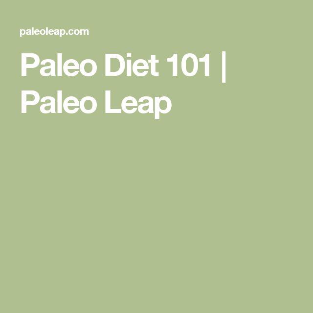 Paleo Diet 101   Paleo Leap