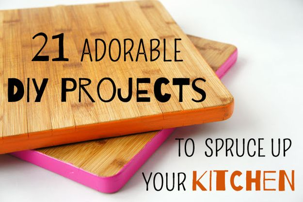 21 Adorable DIY Projects To Spruce Up Your Kitchen