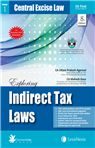 Exploring Indirect Tax Laws - Central Excise Law Customs Law and Service Tax (Set of 3 Vols) [FOR NOV 2016 EXAMINATION (With Free CD)]