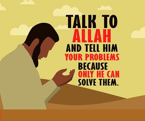 The first step to solving your problems is turning to Allah....!!!