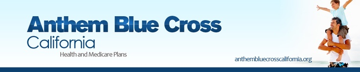 Anthem Blue Cross California | Health and Medicare