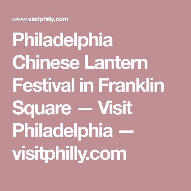 Philadelphia Chinese Lantern Festival in Franklin Square — Visit Philadelphia — visitphilly.com