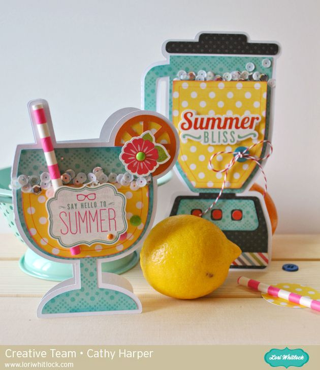 Lori Whitlock Blender & Lemonade Glass Shaped Cards by Cathy Harper.