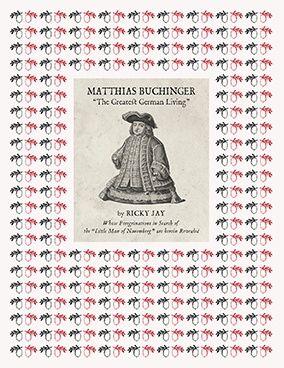 "Matthias Buchinger: ""The Greatest German Living"" - Siglio Press"