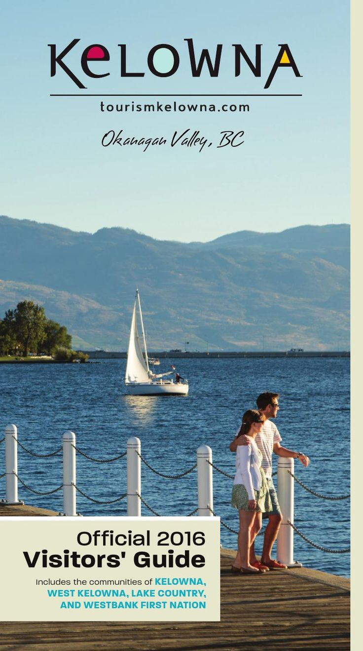 The official Visitors' Guide for the communities of Kelowna, West Kelowna, Lake Country, and Westbank First Nations.