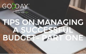 Tips On Managing A Successful Budget- Part One