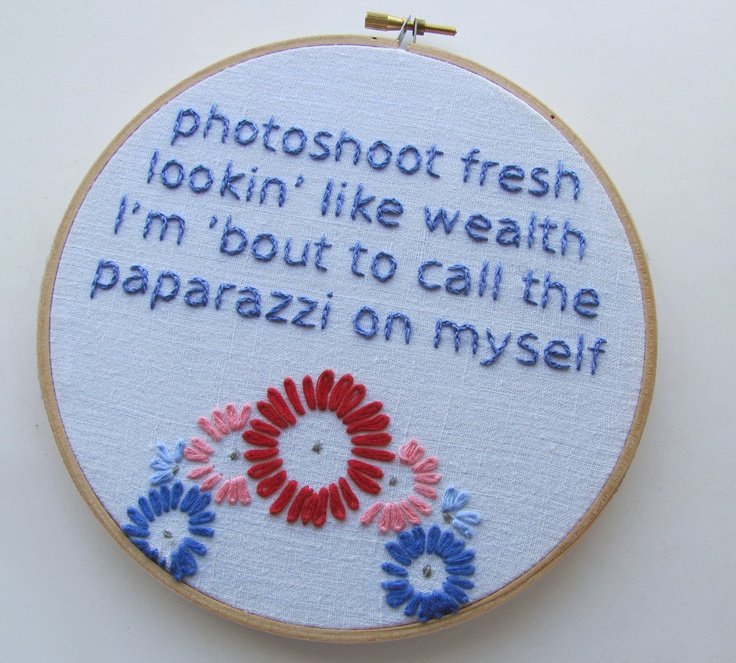 LOL! Embroidered Rap Lyrics: Otis by Jay-Z - In Round Embroidery Hoop. $34.00, via Etsy.