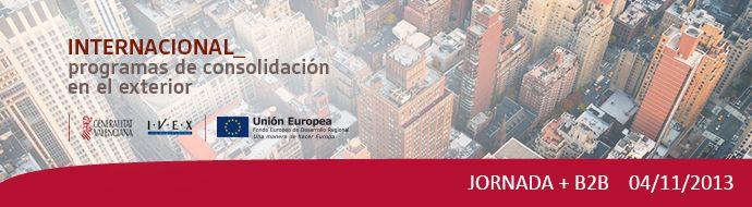 Próxima jornada gratuita de Internacional: Programas de consolidación en el exterior. Jornada+B2B. Define tus estrategias para ganar posiciones en los mercados exteriores.