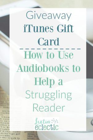 Enter the giveaway to win an iTunes gift card and read how audiobooks can help struggling readers.