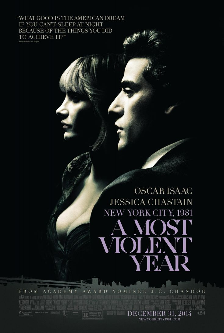 A MOST VIOLENT YEAR - Oldschool poster. It reminds me of 80's, in a good way. I think :)