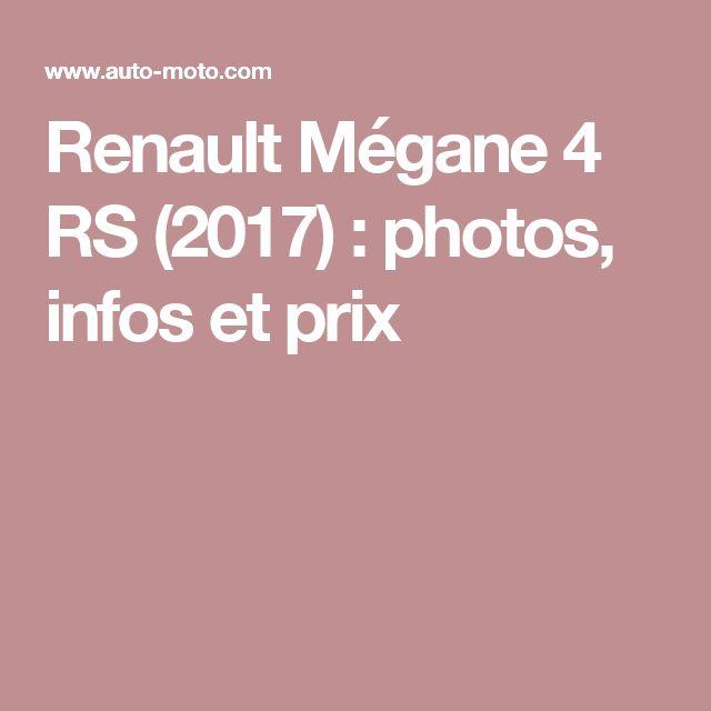 Renault Mégane 4 RS (2017) : photos, infos et prix