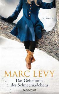 Lesendes Katzenpersonal: [Rezension] Marc Levy - Das Geheimnis des Schneemä...