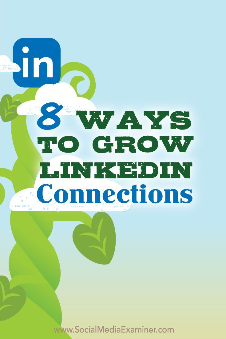 Growing your LinkedIn network helps establish you as an expert in your field and extends your reach and exposure. In this article you'll discover eight ways to develop new LinkedIn connections.
