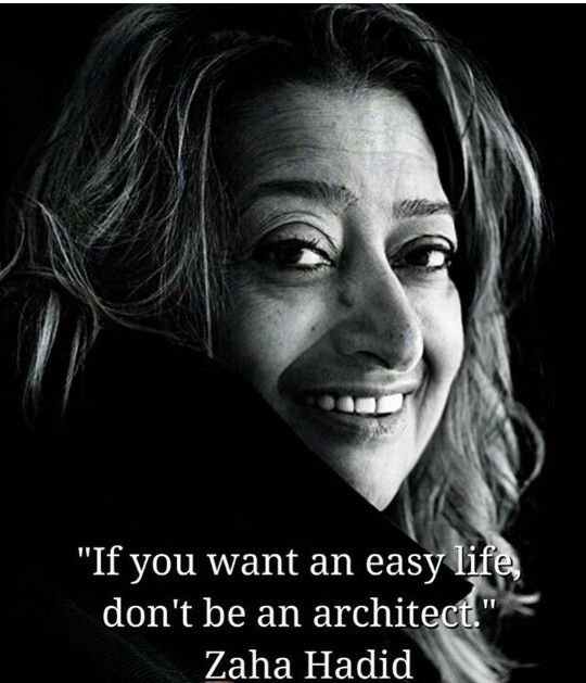 Zaha Hadid Philosophy 35 best meaningful images on pinterest | posts, truths and brain food