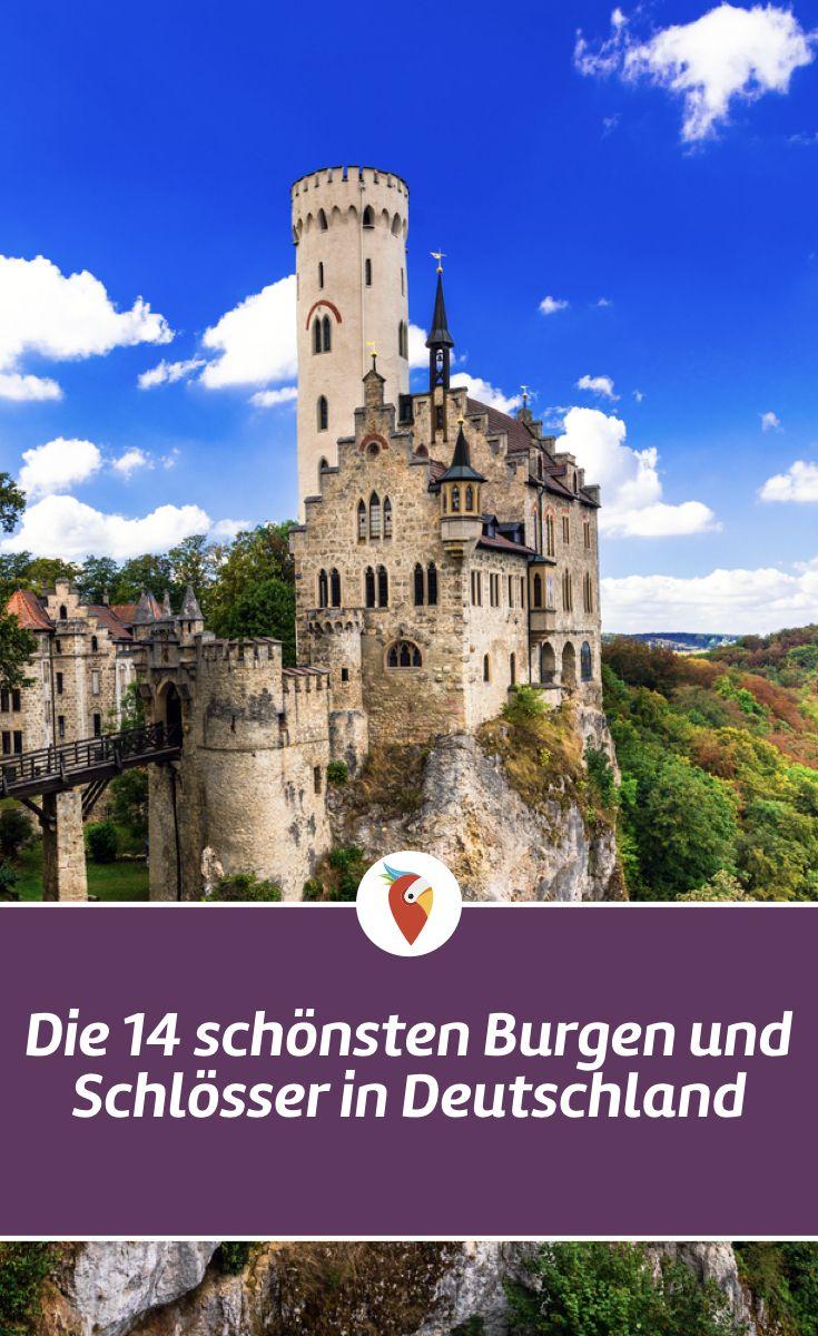 Die 14 Schonsten Burgen Und Schlosser In Deutschland Schloss Lichtenstein Deutschland Burgen Orte