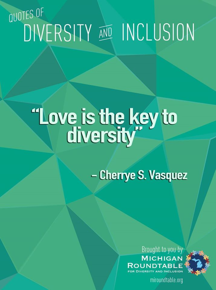 Diversity And Inclusion Quotes New 9 Best Quotes Of Diversity And Inclusion Images On Pinterest