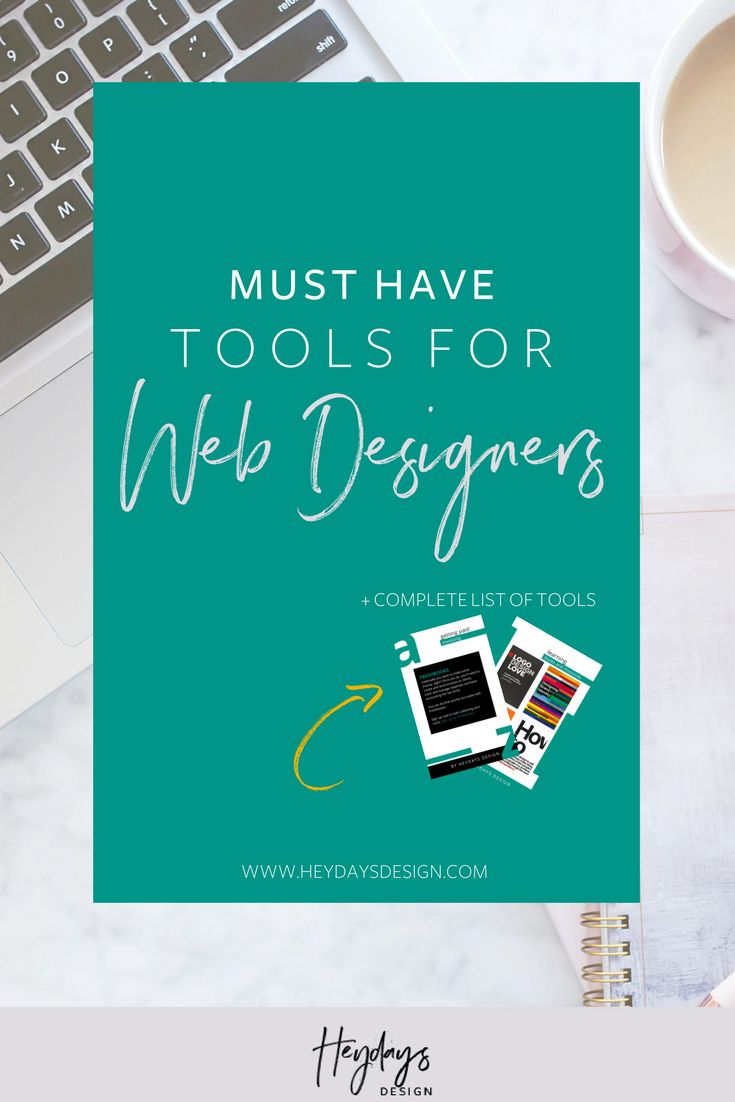 What Are Some Web Design Tools l Discover the Must Have Design Tools to Make Running Your Business Easy l Heydays Design l Web Designer l San Diego, CA