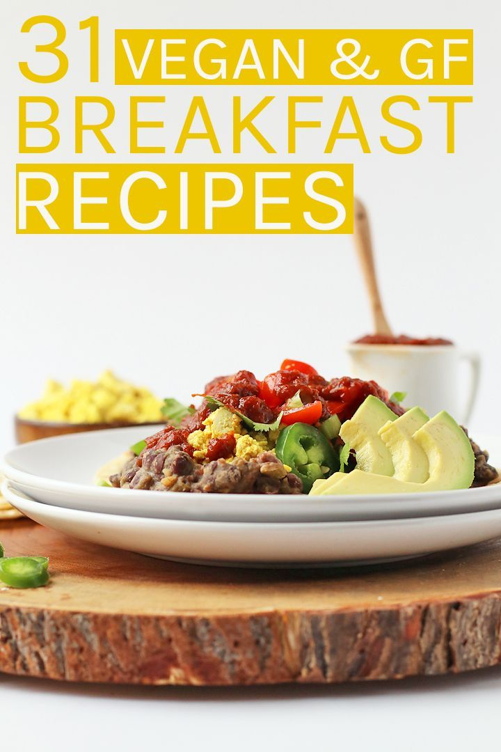 Get All Your Vegan Gluten Free Breakfast Recipes In One Place Vegan Gluten Free Breakfast Gluten Free Vegan Recipes Breakfast Gluten Free Recipes For Breakfast