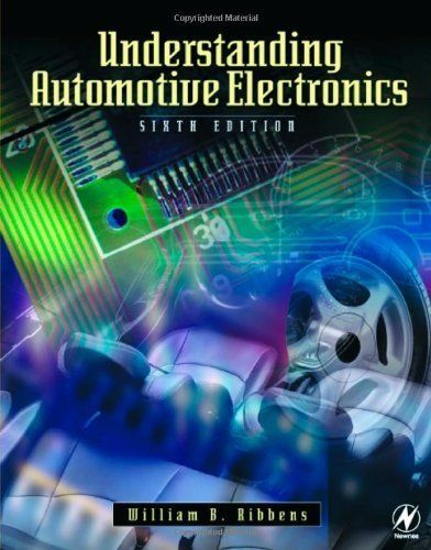 Understanding Automotive Electronics (Sams Understanding Series) by William Ribbens. $13.44.