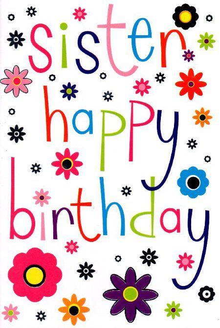 <b>Sister</b> <b>Birthday</b> Cards