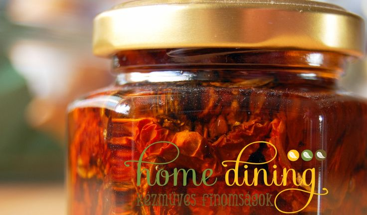 Sun-dried tomatoes in olive oil HomeDining home-made pure delicacies facebook.com/homedining info at budapesthomedining dot com