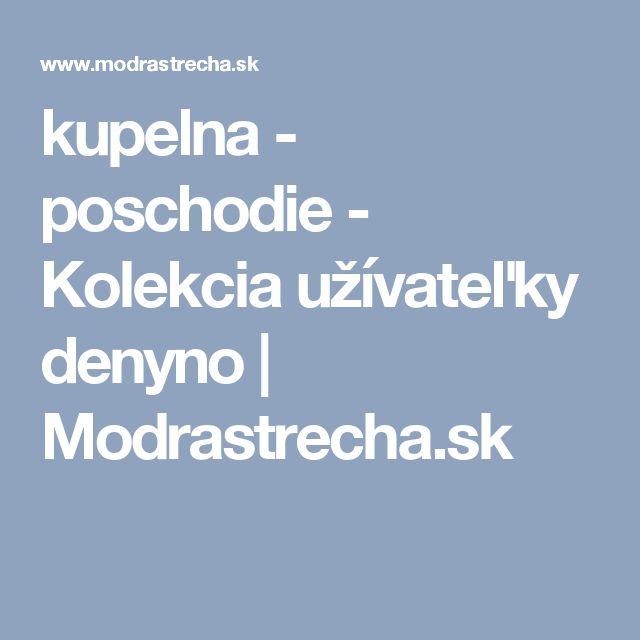 kupelna - poschodie - Kolekcia užívateľky denyno | Modrastrecha.sk