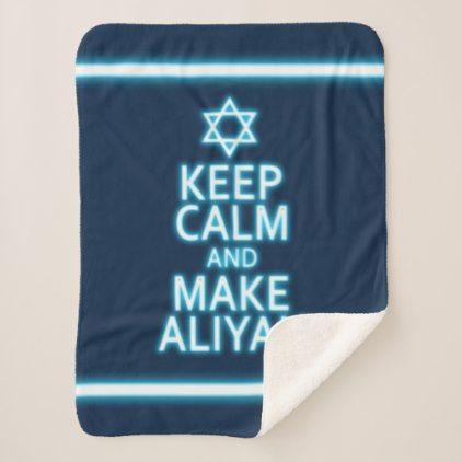 #Keep Calm And Make Aliyah Sherpa Blanket - #keepcalm