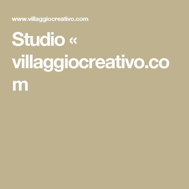 Studio « villaggiocreativo.com