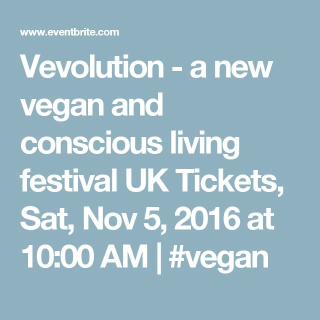 Vevolution - a new vegan and conscious living festival UK Tickets, Sat ...