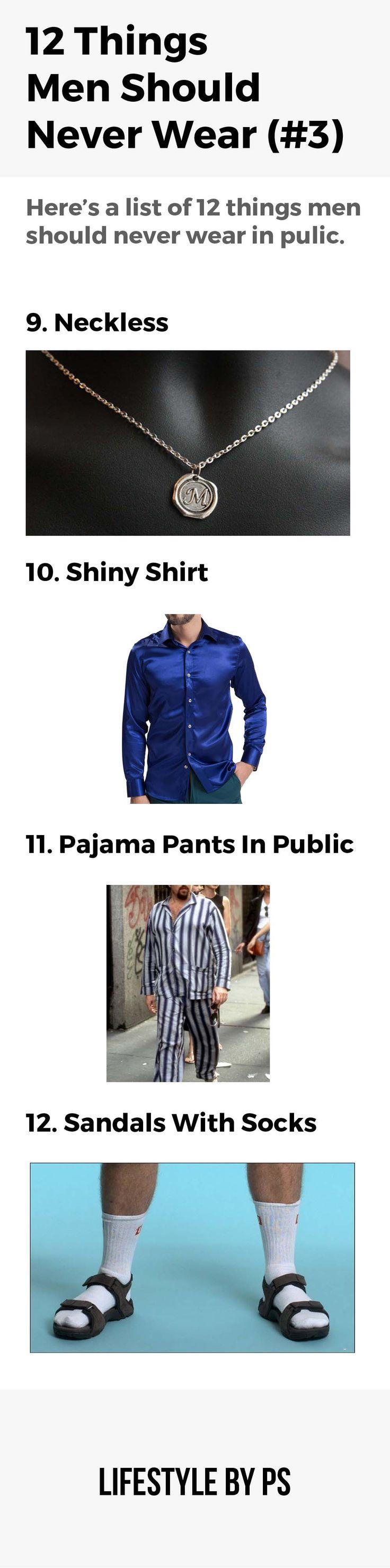 things men should not wear in public  #mens #fashion