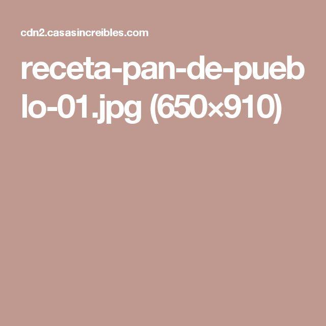 receta-pan-de-pueblo-01.jpg (650×910)