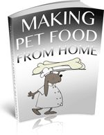 Making Pet Food From Home - This great ebook will give you all the ideas and inspiration you need to make brilliant, healthy and cost effective meals for your pets, from home.